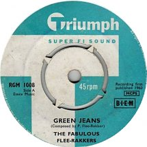 The Fabulous Flee-Rakkers - Green Jeans (Triumph RGM 1008, 1960)